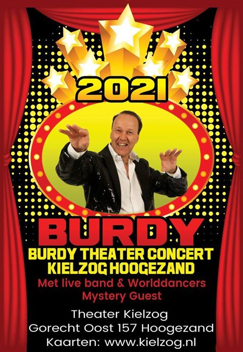 BURDY THEATER CONCERT KIELZOG HOOGEZAND  31 januari /aanvang 15.00 uur  Met: live band Worlddancers Mystery quest   Theater Kielzog  Gorecht Oost 157 Hoogezand Kaarten www.kielzog.nl